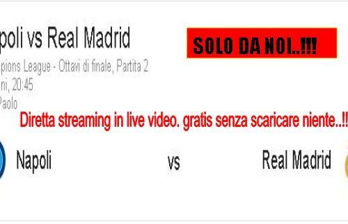 NapoliVSReal Madrid in streaming live gratis