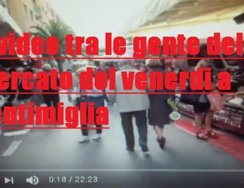 Ventimiglia e il suo mercato del venerdi. Un giro tra la gente.