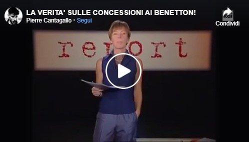 LA VERITA' SULLE CONCESSIONI AI BENETTON!