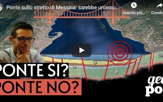 Il ponte sullo stretto di Messina. Si può fare o no..? Spiegazione.
